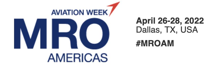 Aviation Week MRO   April 26-28 2022
